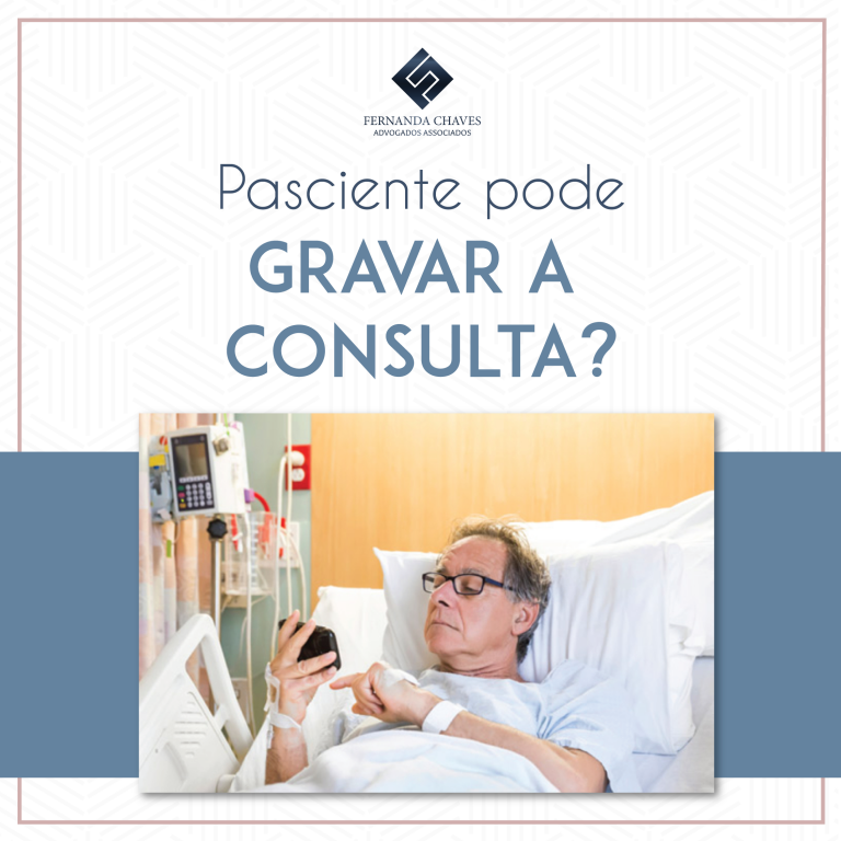 Paciente pode gravar consulta médica
